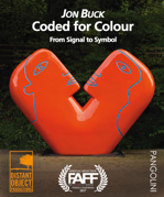 "Poster for Jon Buck Film Festival ""Coded for Colour"""